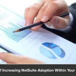 8 Ways of Increasing NetSuite Adoption Within Your Business