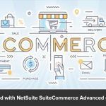 Getting Started with NetSuite SuiteCommerce Advanced (SCA) in 2020
