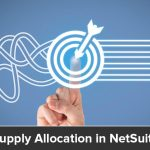 Supply Allocation in NetSuite